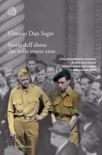 Dan Segre - ultimo libro