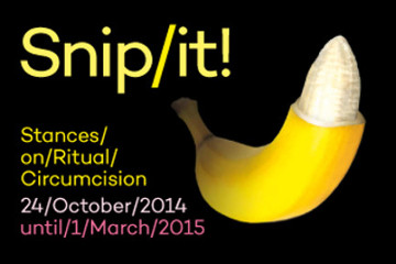 Snip/it, la circoncisione in mostra