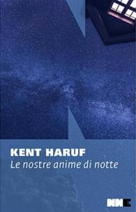 Kent Haruf, Le nostre anime di notte, NNEditore