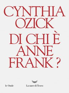 Ozick-Di-chi-è-anne-frank